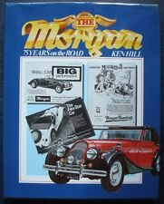 MORGAN 75 YEARS ON THE ROAD KEN HILL CAR ADVERTS BOOK