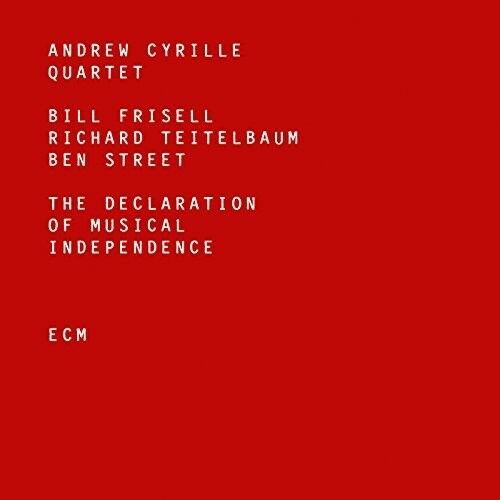 Andrew Cyrille - The Declaration Of Musical Independence [New CD]