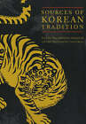 Sources of Korean Tradition: From the Sixteenth to the Twentieth Centuries: Volume 2 by Columbia University Press (Paperback, 2001)