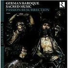 German Baroque Sacred Music: Passion-Resurrection (2014)