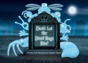 Dont-Let-the-Dead-Bugs-Bite