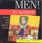 Men! by Women by Exley Publications Ltd (Paperback, 1999)