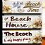 Beach Time Wooden Beach Plaque Beach Sign FREE POST