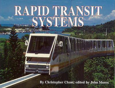 "1 of 1 - ""VERY GOOD"" Rapid Transit Systems (World's Greatest Railways), Chant, Chris, Boo"