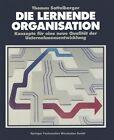 Die Lernende Organisation von Thomas Sattelberger (1991, Taschenbuch)
