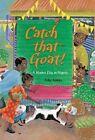 Catch That Goat!: A Market Day in Nigeria by Polly Alakija (Paperback / softback, 2007)