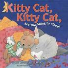 Kitty Cat, Kitty Cat, are You Going to Sleep? by Bill Martin, Michael Sampson (Hardback, 2011)