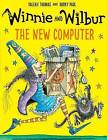 Winnie and Wilbur: The New Computer by Valerie Thomas (Paperback, 2016)