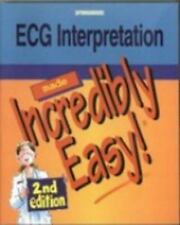 ECG Interpretation Made Incredibly Easy!, , Good Condition, Book