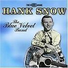 Hank Snow - Blue Velvet Band (20 Great Tracks, 2005)