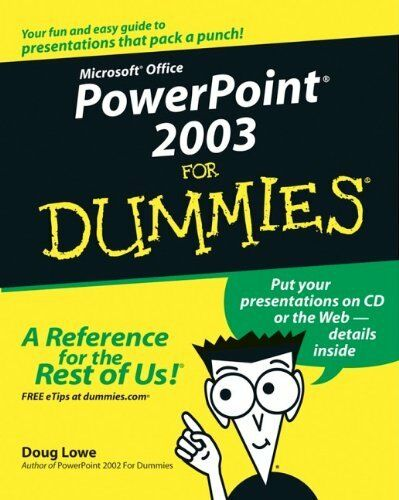 PowerPoint 2003 For Dummies By Doug Lowe. 9780764539084