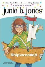 Junie B., First Grader: Shipwrecked (Junie B. Jones, No. 23) Park, Barbara Pape