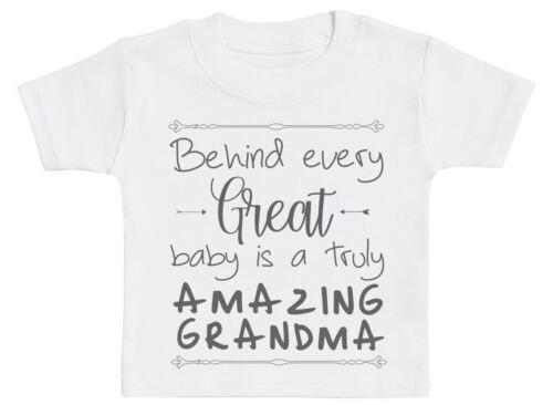 Derrière Chaque Grand Bébé est vraiment incroyable grand-mère bébé T-Shirt