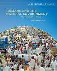 Humans and the Natural Environment by Dana Desonie (Hardback, 2008)