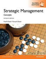 Strategic Management A Competitive Advantage Approach Concepts 15E Fred R. David