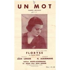 UN MOT Tango Créé par FLORYSE FRISCO Paroles Jean LENOIR musique ACKERMANS 1932
