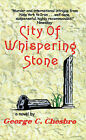 City of Whispering Stone by George C Chesbro (Paperback / softback, 1999)