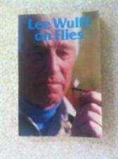 Lee Wulff on Flies