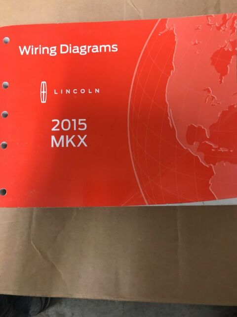 2015 Lincoln Mkx Electrical Wiring Diagram Manual Oem Free