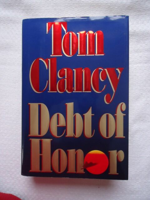DEBT OF HONOR BY TOM CLANCY HARDCOVER BOOK