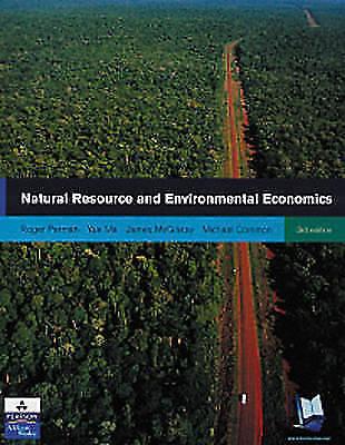 1 of 1 - Natural Resource and Environmental Economics by David Maddison, James McGilvray,