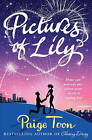 Pictures of Lily by Paige Toon (Paperback, 2010)