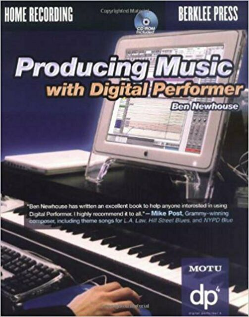 Producing Music with Digital Performer, New, Newhouse, Ben Book