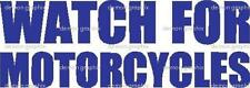 Watch for Motorcycles vinyl decal/sticker motorcycle awareness window car truck