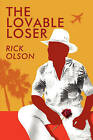 The Lovable Loser by Rick Olson (Paperback / softback, 2008)