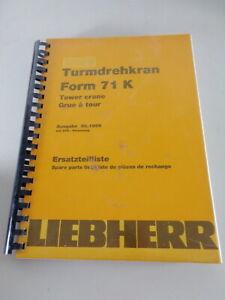 Parts Catalog/Spare Parts List Liebherr Tower Crane 71 K Stand 06/1999