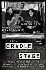 From Cradle To Stage by Virginia Hanlon Grohl Paperback