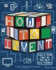 How to Invent by Lynne Huggins-Cooper (Paperback / softback, 2014)