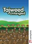 Tajweed Untangled by Zaheer Khatri (Paperback, 2010)