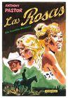 Las Rosas von Anthony Pastor (2012, Gebundene Ausgabe)