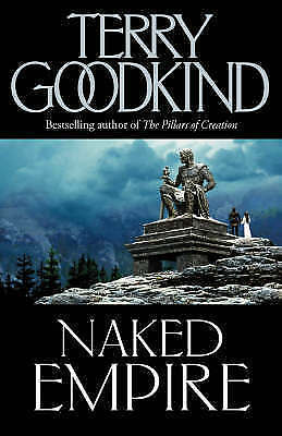 Naked Empire: No. 1 by Goodkind, Terry, Good Book (Hardcover) Fast & FREE Delive