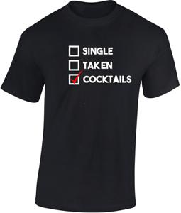 single-taken-Cocktails-t-shirt-regalo-divertente-Party-UOMO-DONNA-UNISEX-scherzo