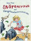 Störenfrieda 03 auf Hängebauchschweinsafari von Jana Frey (2012, Gebundene Ausgabe)