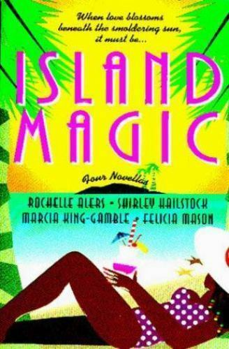 Island Magic By Et Al Mason Marcia King Gamble Shirley Hailstock