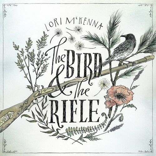 Lori McKenna - The Bird and the Rifle [New CD]
