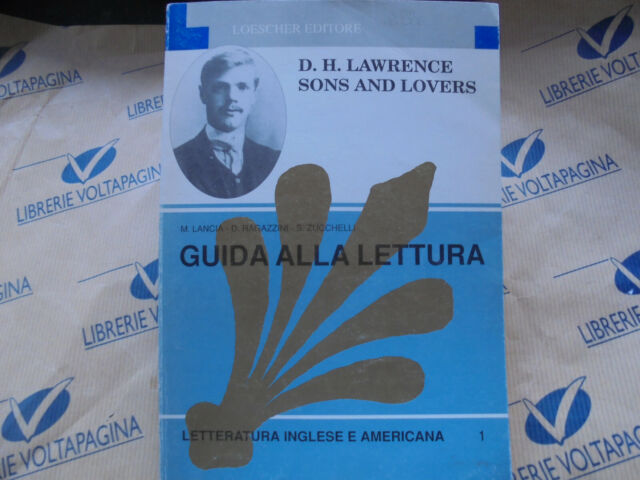 D.H.LAWRENCE  SOND AND LOVERS - GUIDA ALLA LETTURA - LOESCHER