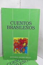 CUENTOS BRASILENOS - AFFONSO ROMANO SPANISH LITERATURE LITERATURA EN ESPANOL