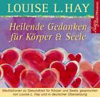 Heilende Gedanken für Körper und Seele. CD von Louise L. Hay (2011)
