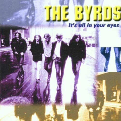 Byrds It's all in your eyes (14 tracks) [CD]
