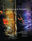 Explosions in November: The First 33 Years of Huddersfield Contemporary Music Festival by Richard Steinitz (Paperback, 2011)