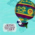 A King Seen from the Sky by Bruno Gilbert (Hardback, 2015)
