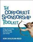 The Corporate Sponsorship Toolkit 9781921097089 by Kim Skildum-reid Paperback
