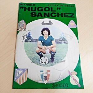 Vida y Futbol Hugol Sanchez Magazine