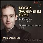 Roger Sacheverell Coke - Roger Sackeverell Coke: 24 Preludes Opp. 33 & 34; 15 Variations & Finale Op. 37 (2015)