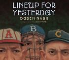 Lineup for Yesterday by Ogden Nash (2011, Hardcover)
