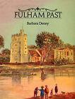 Fulham Past by Barbara Denny (Hardback, 1997)